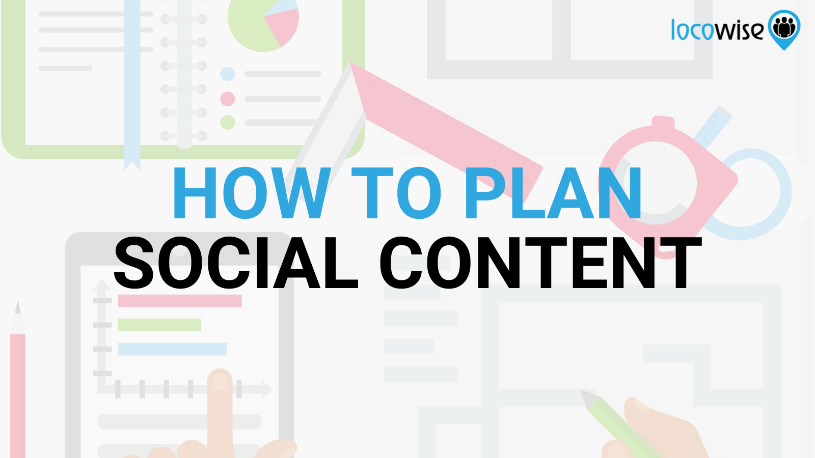 Planning Your Social Content: Hints and Tips