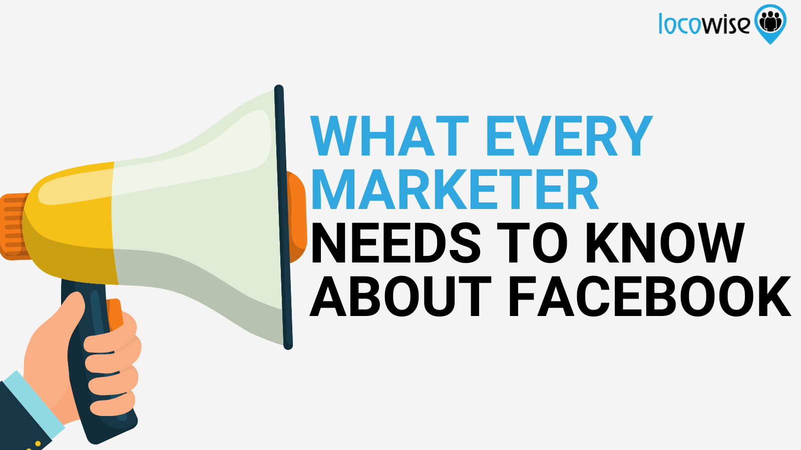 What Every Marketer Needs to Know About Facebook