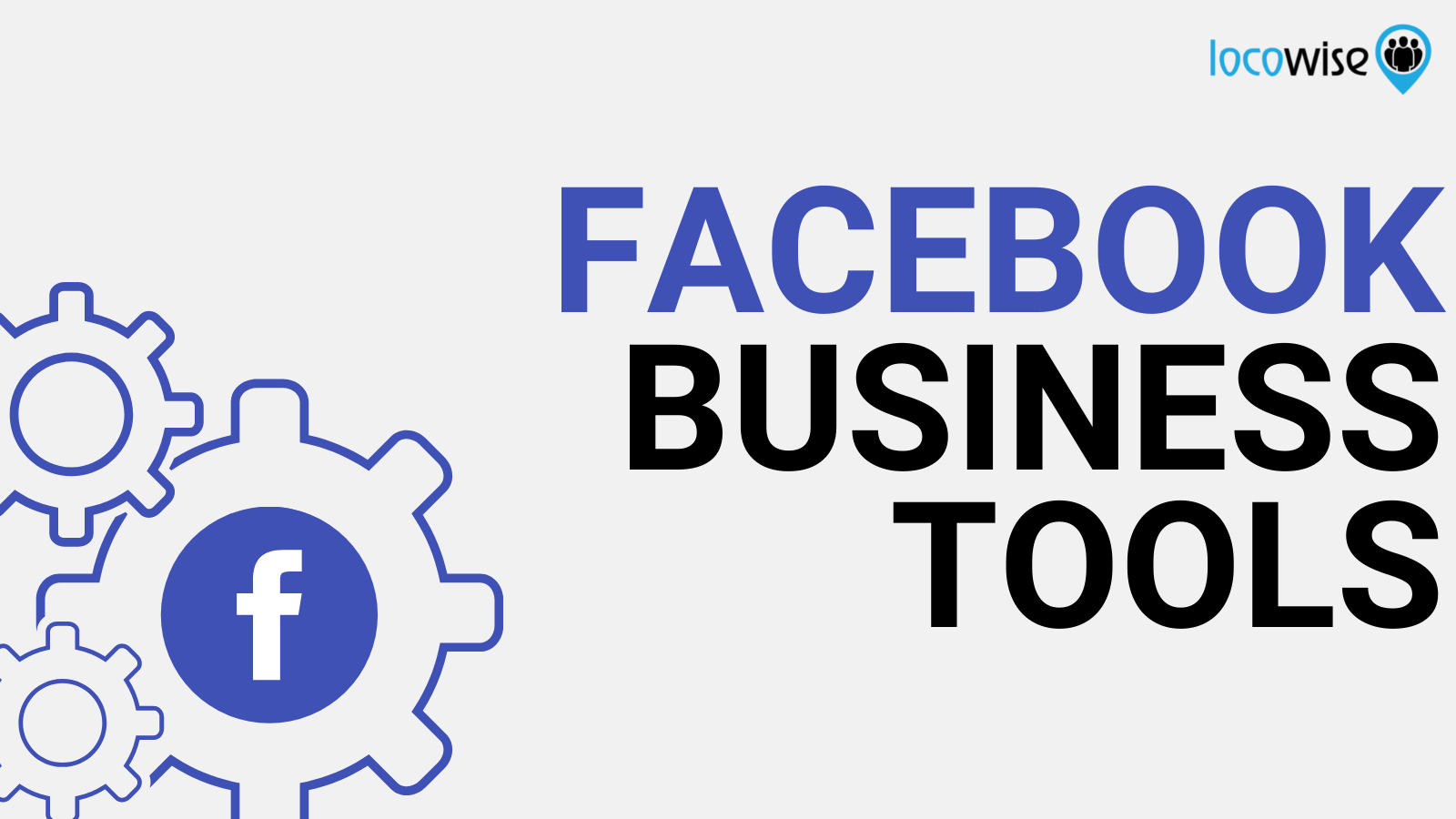 New Facebook Business Tools